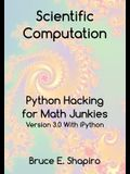 Scientific Computation: Python Hacking for Math Junkies