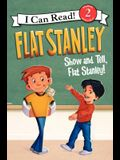 Flat Stanley: Show-And-Tell, Flat Stanley!