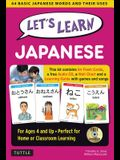 Let's Learn Japanese Kit: 64 Basic Japanese Words and Their Uses (Flashcards, Audio CD, Games & Songs, Learning Guide and Wall Chart)