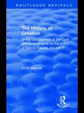 The History of Creation: Or the Development of the Earth and Its Inhabitants by the Action of Natural Causes, Volume 2