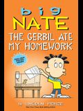 Big Nate: The Gerbil Ate My Homework, Volume 23
