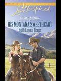 His Montana Sweetheart (Big Sky Centennial)