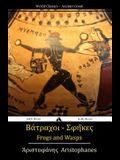 Frogs and Wasps: Ancient Greek