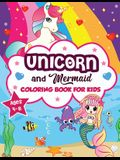 Unicorn and Mermaid Coloring Book for Kids ages 4-8: A Fun and Beautiful Collection of 80 Mermaid and Unicorn Illustrations (Boys and Girls Coloring B