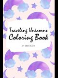 Traveling Unicorns Coloring Book for Children (6x9 Coloring Book / Activity Book)
