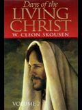 Days of the Living Christ Vol. 2