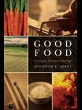 Good Food: Grounded Practical Theology