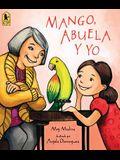 Mango, Abuela Y Yo