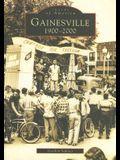 Gainesville: 1900-2000
