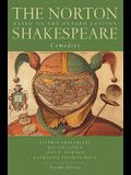 The Norton Shakespeare: Based on the Oxford Edition: Comedies