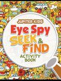Eye Spy Seek & Find Activity Book