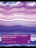 Understanding Ethics in Applied Behavior Analysis: Practical Applications