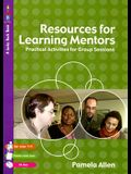 Resources for Learning Mentors: Practical Activities for Group Sessions [With CDROM]