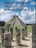 Pre-Columbian Architecture in Mesoamerica