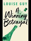 A Winning Betrayal