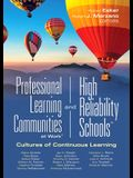 Professional Learning Communities at Work(r)and High-Reliability Schools(tm): Cultures of Continuous Learning (Ensure a Viable and Guaranteed Curricul