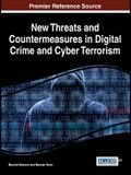 New Threats and Countermeasures in Digital Crime and Cyber Terrorism