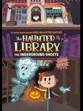 Underground Ghosts