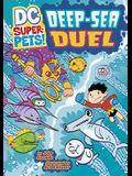 Deep-sea Duel (DC Super-Pets)