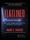 Flatlined: Why Lean Transformations Fail and What to Do About It