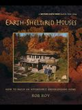 Earth-Sheltered Houses: How to Build an Affordable...