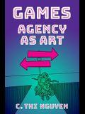 Games: Agency as Art