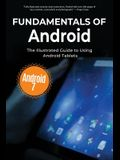 Fundamentals of Android Tablets: The Illustrated Guide to Using Your Tablet