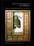 A Convergence of Birds: Original Fiction and Poetry Inspired by Joseph Cornell: Limited Edition