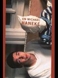 On Michael Haneke