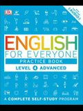 English for Everyone: Level 4: Advanced, Practice Book: A Complete Self-Study Program