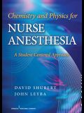 Chemistry and Physics for Nurse Anesthesia: A Student Centered Approach
