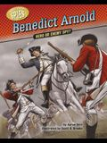 Benedict Arnold: Hero or Enemy Spy?