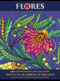 Libro de pintar para adultos en PDF (Flores): Este libro contiene 30 láminas para colorear que se pueden usar para pintarlas, enmarcarlas y / o medita