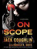 On Scope: A Sniper Novel (Kyle Swanson Sniper Novels)