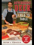 Butchering Deer: A Complete Guide from Field to Table