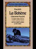 Puccini's La Boheme (Dover Opera Libretto Series) (English and Italian Edition)