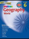 Geography, Grade 6: The World (Spectrum)