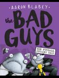 The Bad Guys in Furball Strikes Back (Bad Guys #3), Volume 3