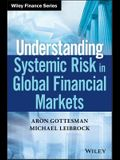 Understanding Systemic Risk in Global Financial Markets
