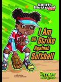 I Am on Strike Against Softball