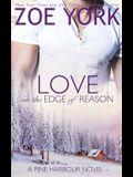 Love on the Edge of Reason