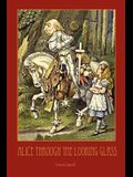 Through the Looking-Glass - With 50 Original Illustrations by Sir John Tenniel