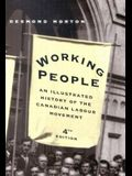 Working People: An Illustrated History of the Canadian Labour Movement, Fourth Edition
