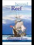 Beyond the Reef (The Bolitho Novels) (Volume 19)
