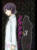 Durarara!!, Vol. 3 - manga