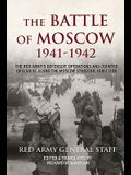 The Battle of Moscow 1941-1942: The Red Army's Defensive Operations and Counter-Offensive Along the Moscow Strategic Direction