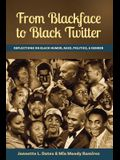 From Blackface to Black Twitter: Reflections on Black Humor, Race, Politics, & Gender