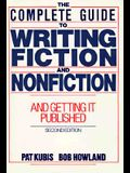 Complete Guide to Writing Fiction and Nonfiction, and Getting it Published (2nd Edition)