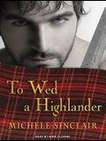 To Wed a Highlander
