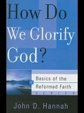 How Do We Glorify God?